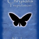 Chrysalis – Trepidation by M. L. Lacy – Review