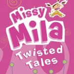 Missy Mila Twisted Tales – Vol 1 – REVIEW and GIVEAWAY