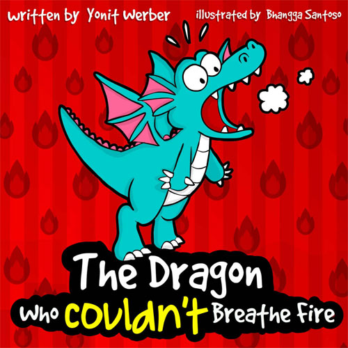 Book Cover - Dragon Who Couldn't Breathe Fire by Yonit Werber